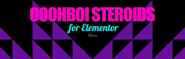 OoohBoi Steroids for Elementor